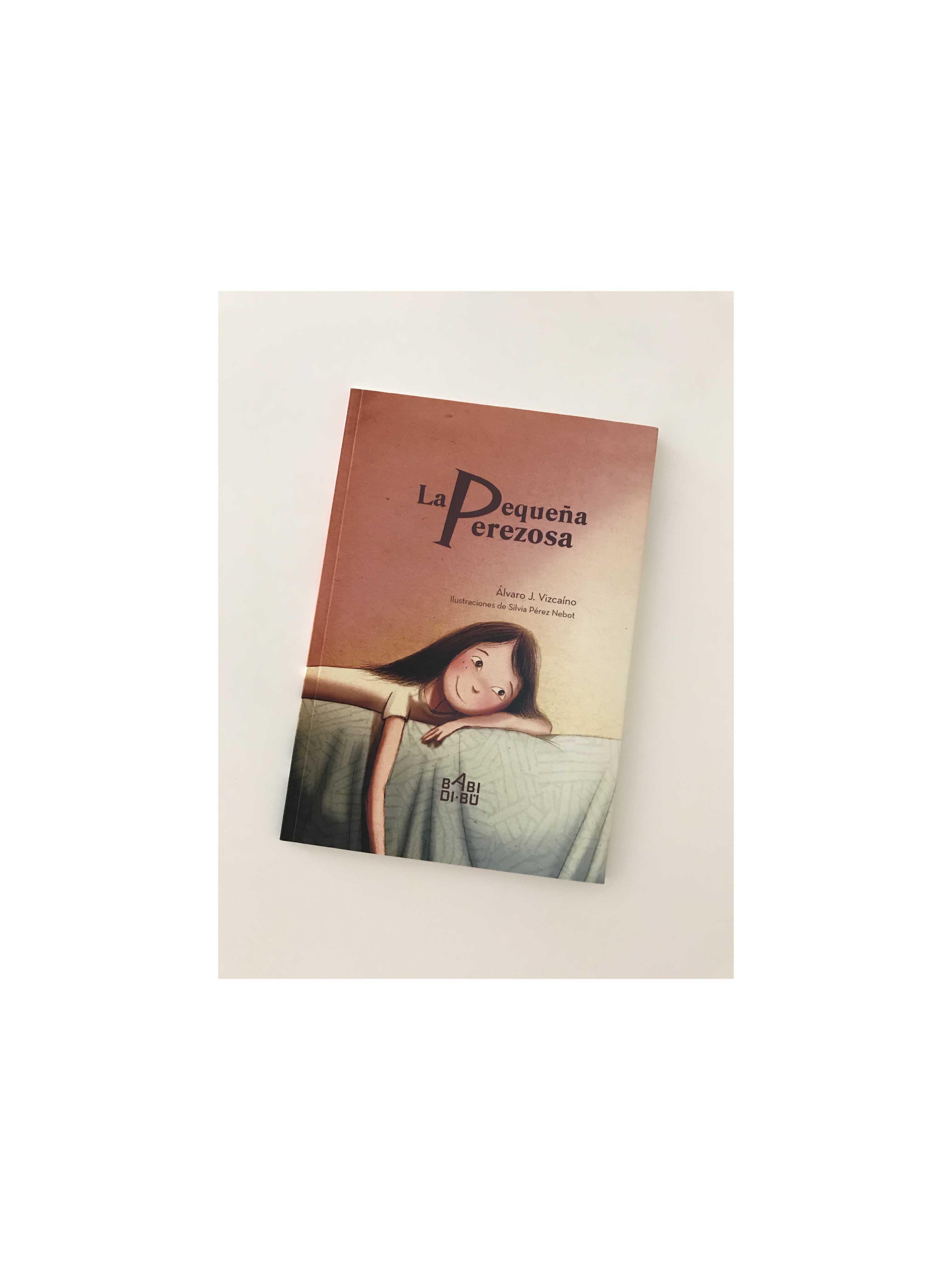 "Libro "" La pequeña Perezosa "", editorial Babidibú."